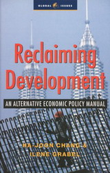 Reclaiming Development: An Alternative Economic Policy Manual